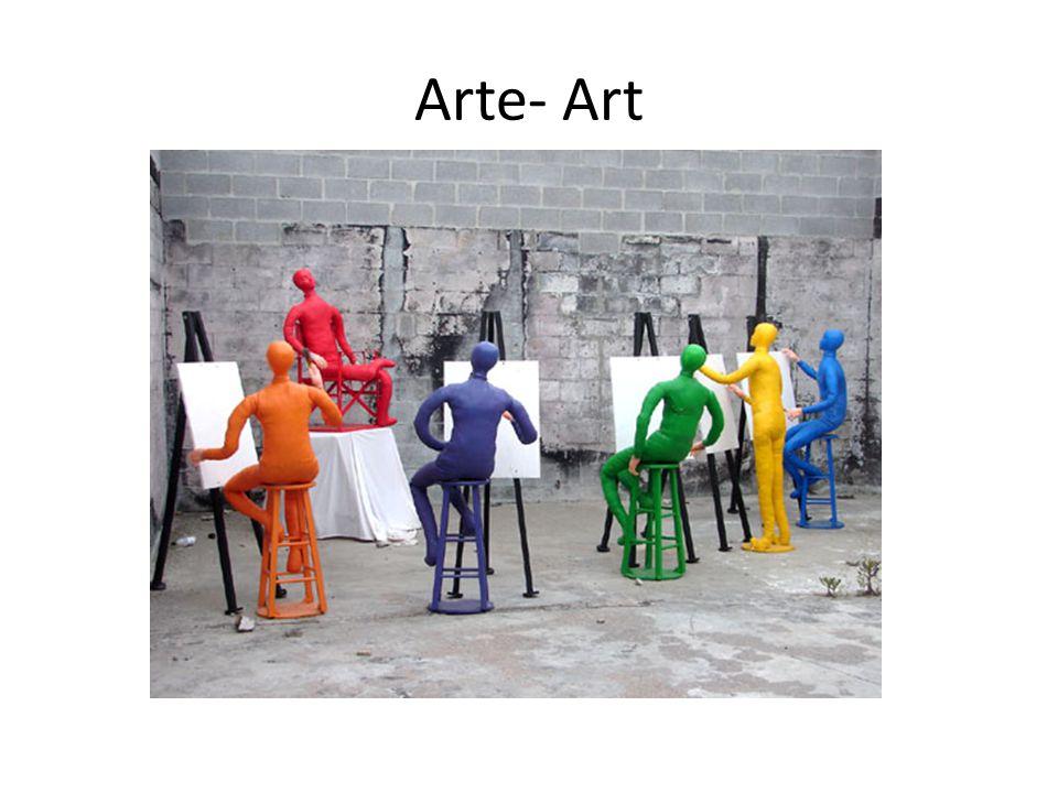 Arte- Art