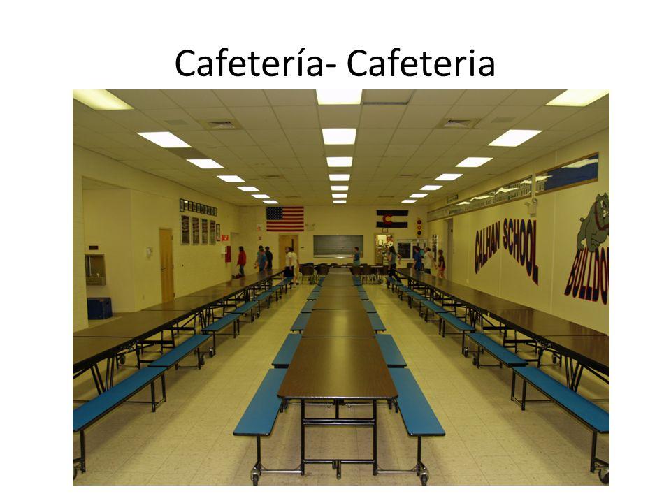 Cafetería- Cafeteria