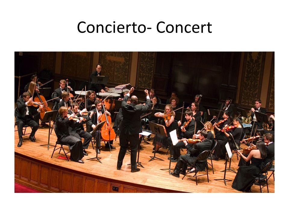 Concierto- Concert