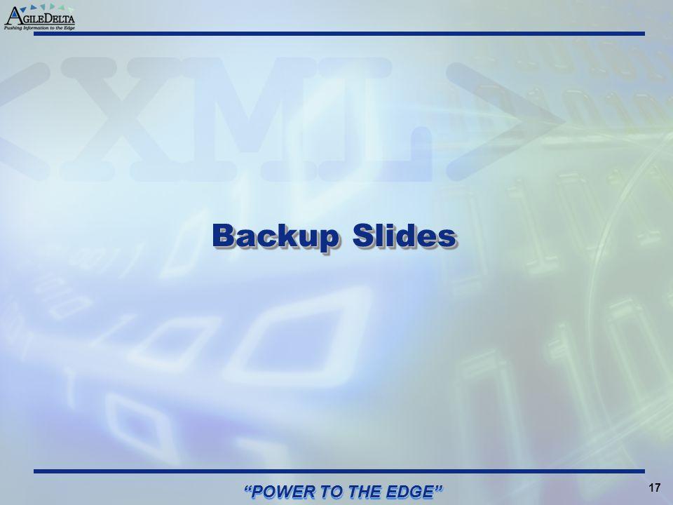 "17 ""POWER TO THE EDGE"" Backup Slides"