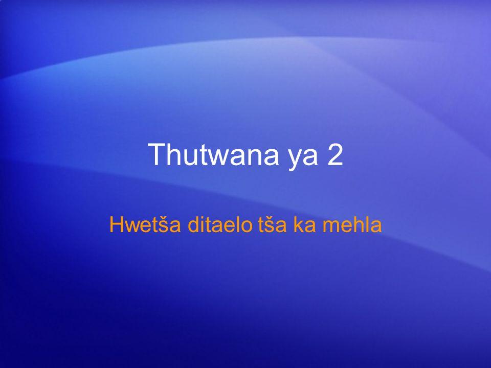 Thutwana ya 2 Hwetša ditaelo tša ka mehla