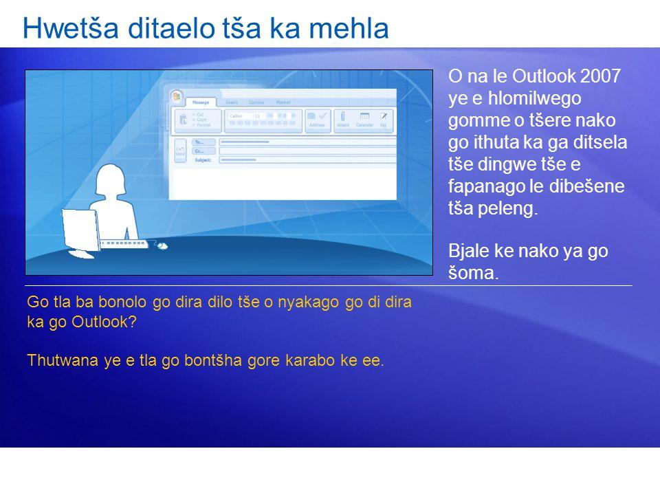 O na le Outlook 2007 ye e hlomilwego gomme o tšere nako go ithuta ka ga ditsela tše dingwe tše e fapanago le dibešene tša peleng.