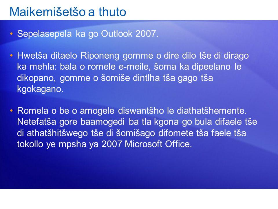 Maikemišetšo a thuto Sepelasepela ka go Outlook 2007.