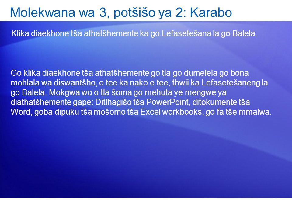 Molekwana wa 3, potšišo ya 2: Karabo Klika diaekhone tša athatšhemente ka go Lefasetešana la go Balela.