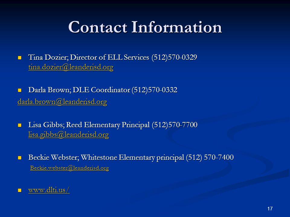 Contact Information Tina Dozier; Director of ELL Services (512)570-0329 tina.dozier@leanderisd.org Tina Dozier; Director of ELL Services (512)570-0329