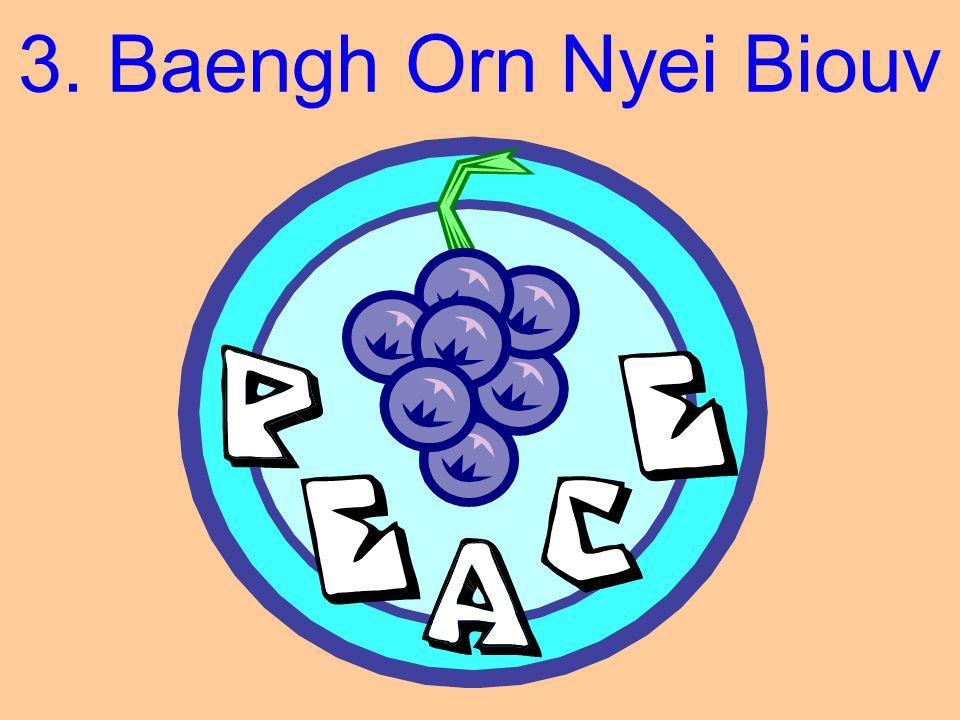 3. Baengh Orn Nyei Biouv