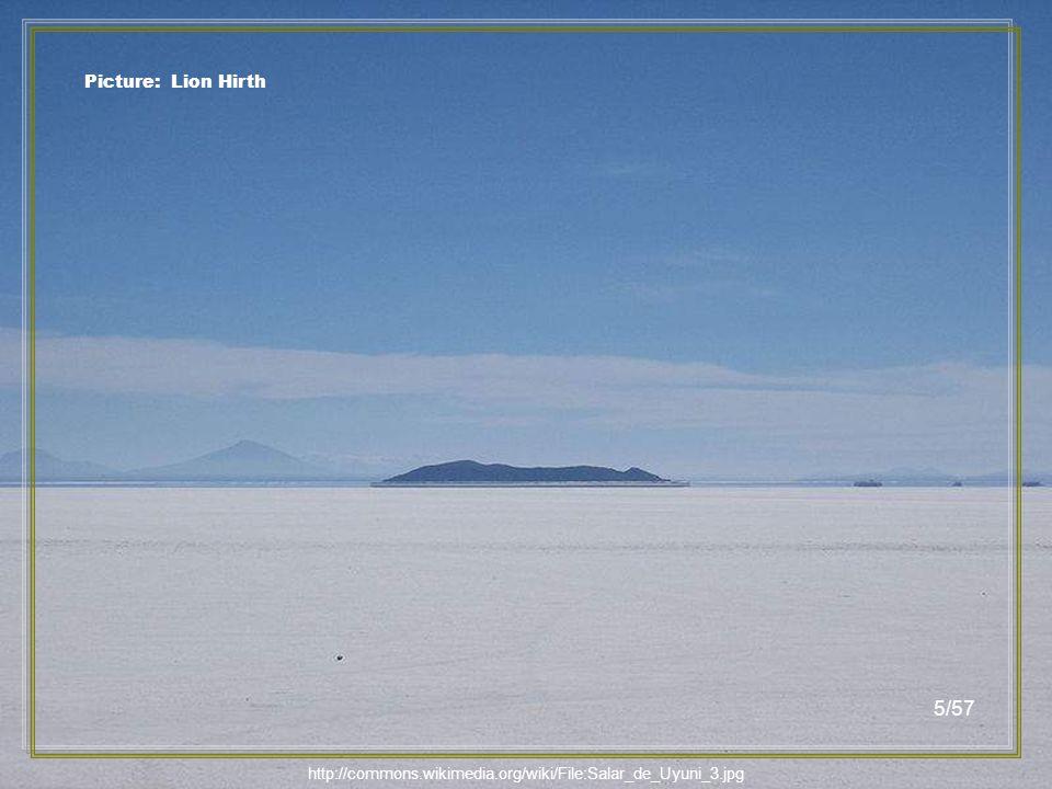 http://commons.wikimedia.org/wiki/File:Salar_Uyuni_Bolivie.JPG Picture: Olywyer 4/57