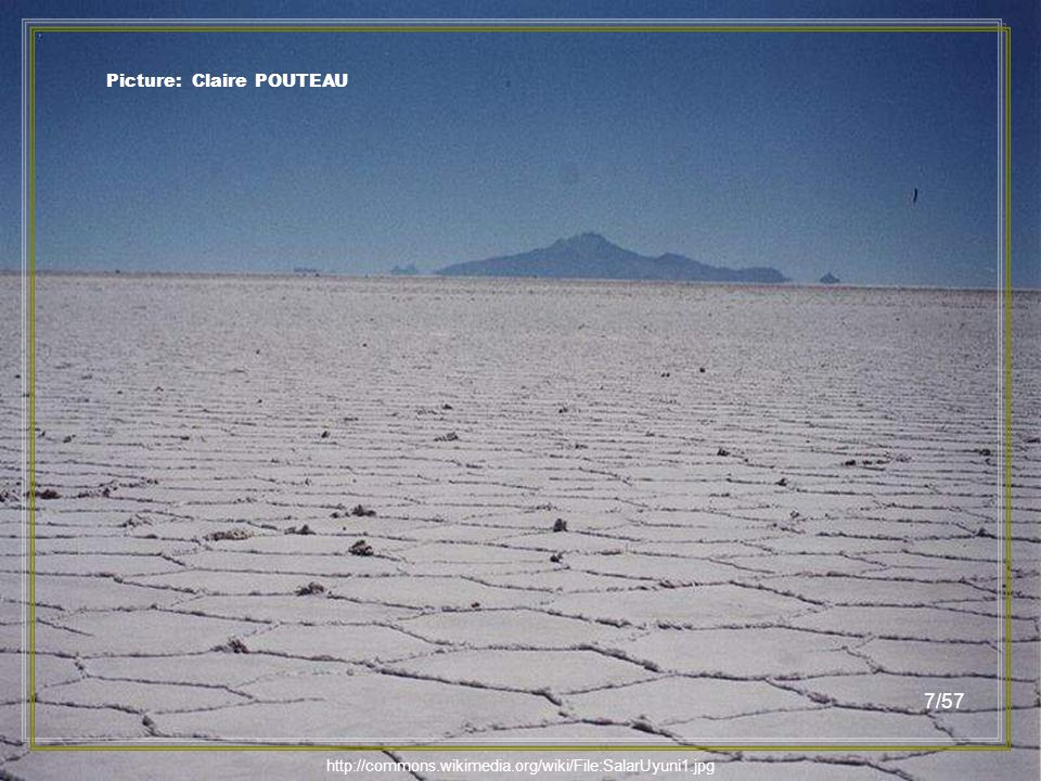 http://commons.wikimedia.org/wiki/File:Salar_Uyuni_au01.jpg Picture: Anouchka Unel 6/57