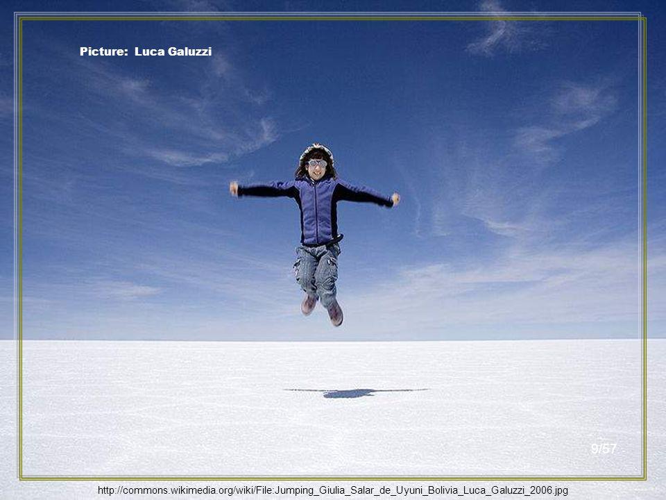 Picture: Luca Galuzzi http://commons.wikimedia.org/wiki/File:Jumping_Giulia_Salar_de_Uyuni_Bolivia_Luca_Galuzzi_2006.jpg 8/57