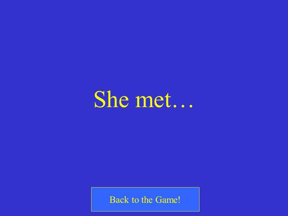 ¿Qué quiere decir? Ella conoció…