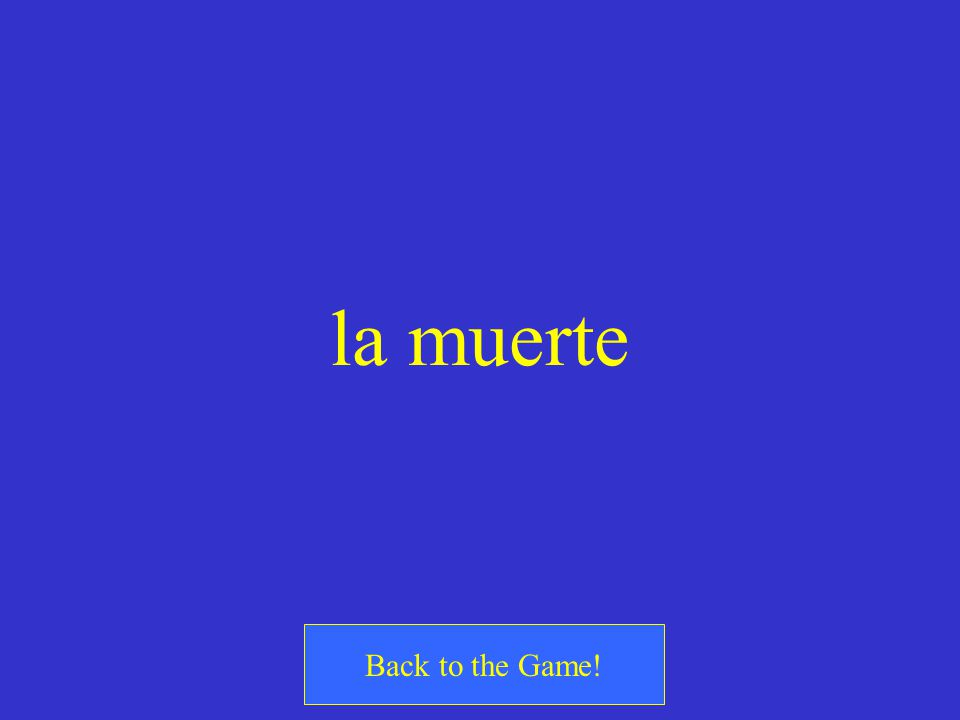 la muerte Back to the Game!