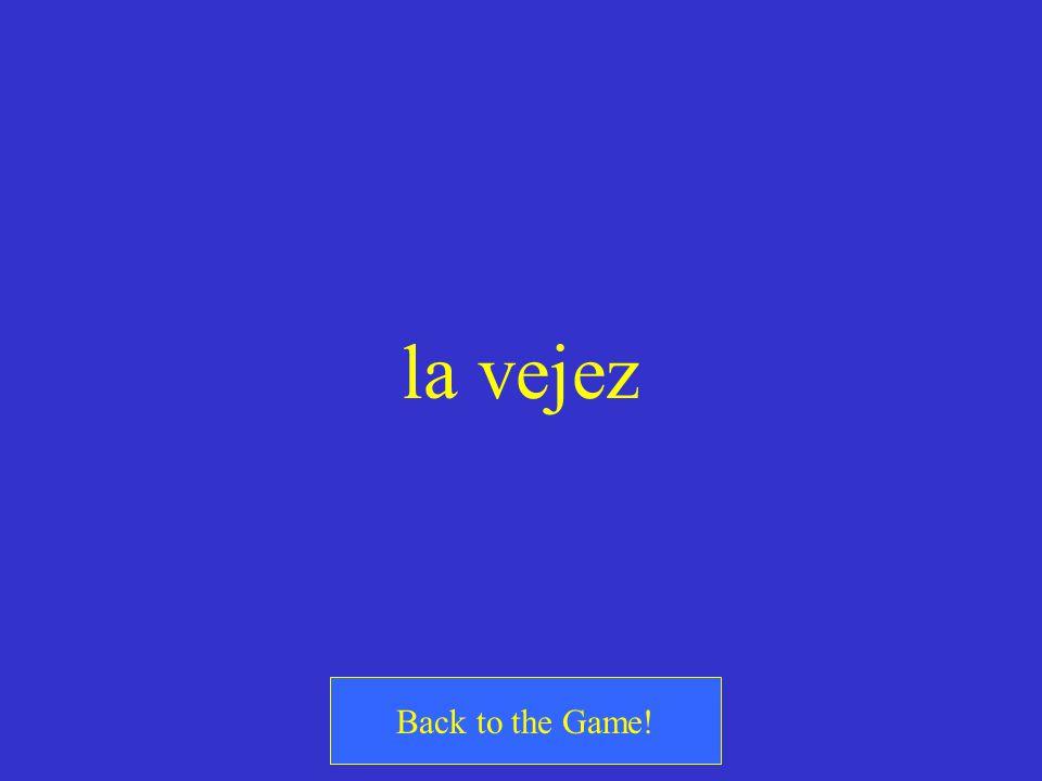 la vejez Back to the Game!