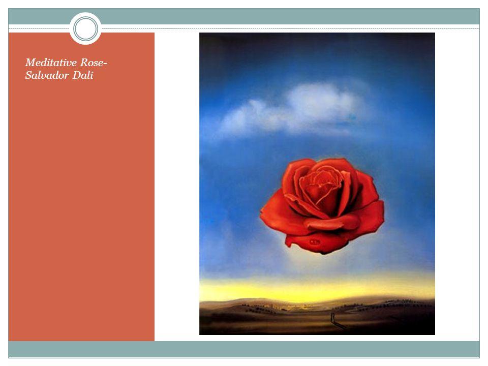 Meditative Rose- Salvador Dali