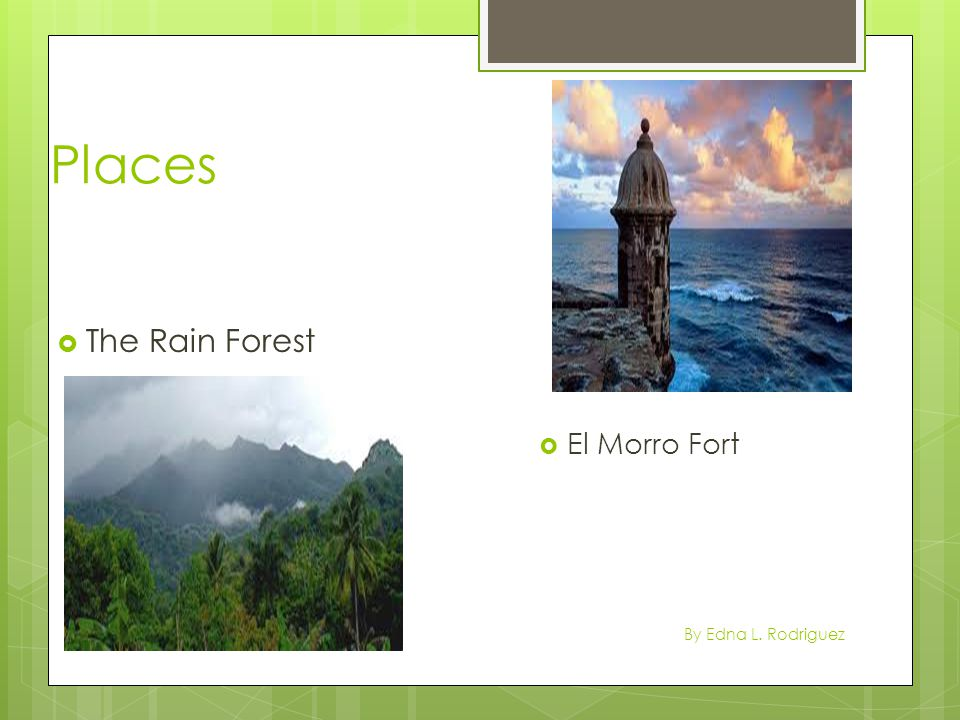 Places  The Rain Forest  El Morro Fort By Edna L. Rodriguez