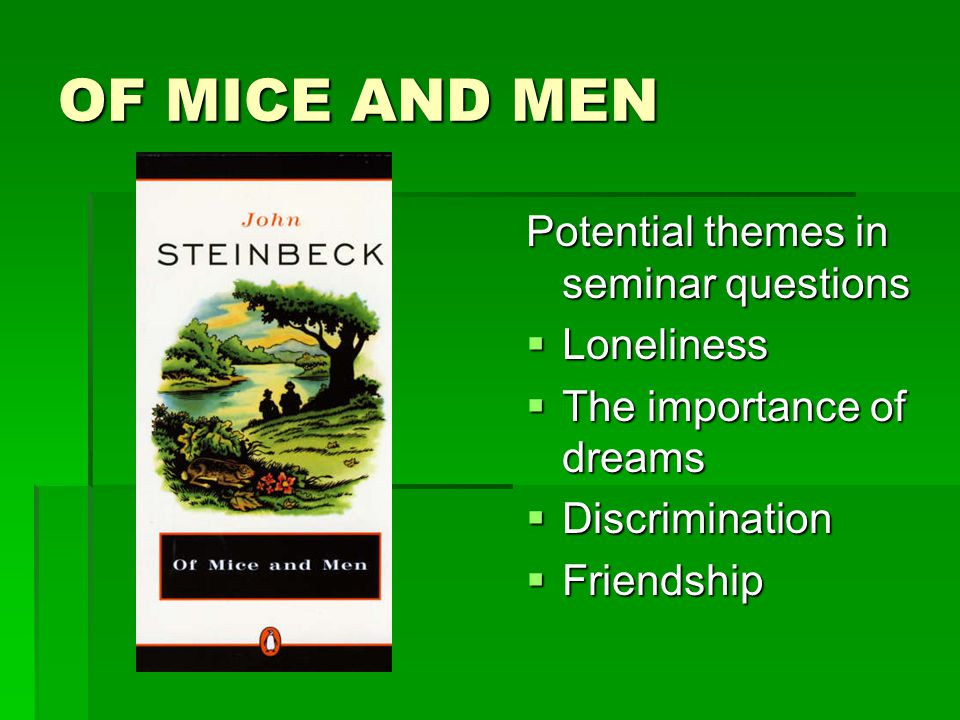 importance dreams mice men essay