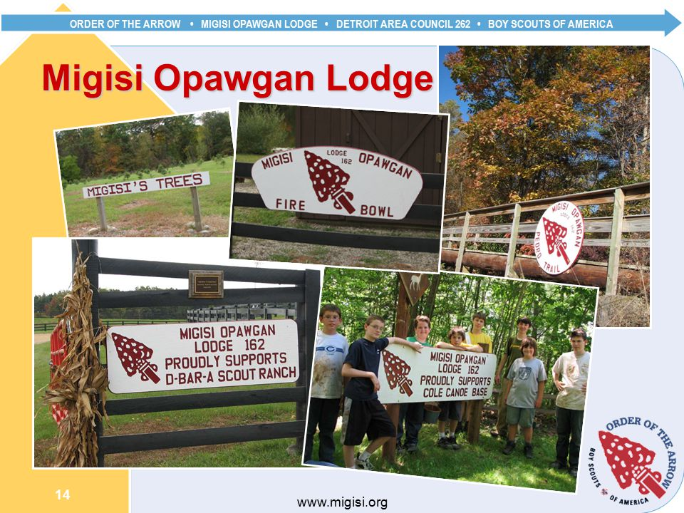 ORDER OF THE ARROW MIGISI OPAWGAN LODGE DETROIT AREA COUNCIL 262 BOY SCOUTS OF AMERICA 14   Migisi Opawgan Lodge