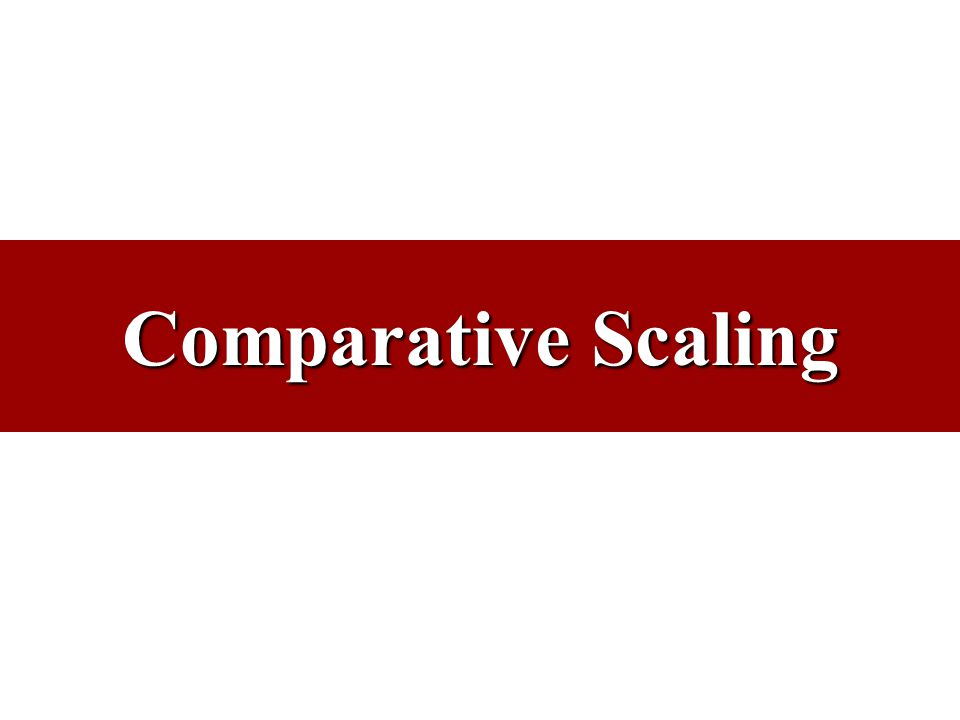 Comparative Scaling