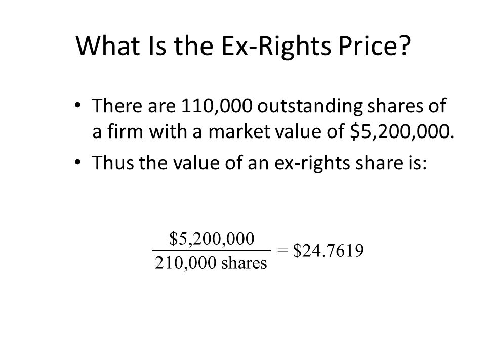 What Is the Ex-Rights Price.