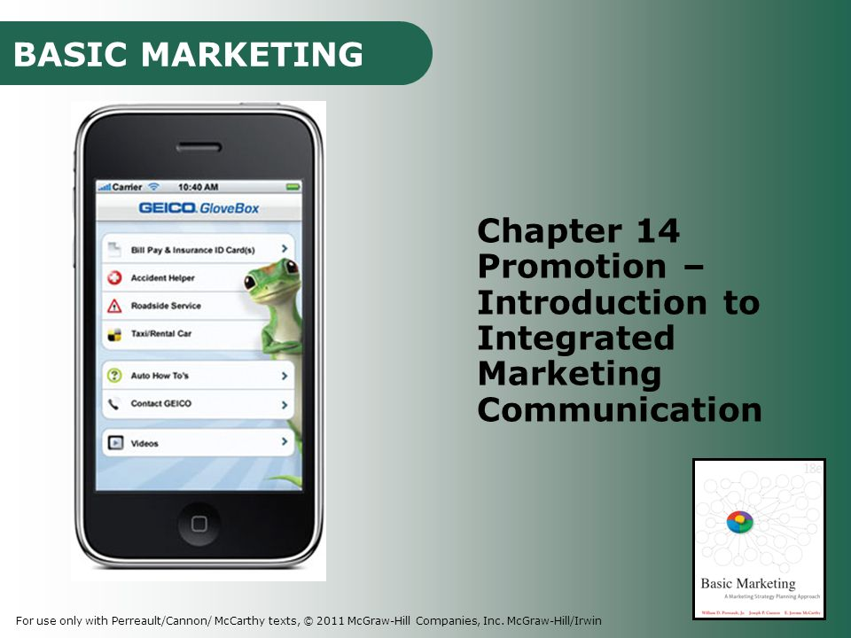 BASIC MARKETING For use only with Perreault/Cannon/ McCarthy texts, © 2011 McGraw-Hill Companies, Inc.