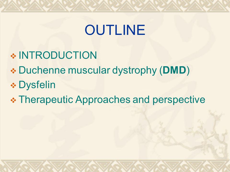 OUTLINE  INTRODUCTION  Duchenne muscular dystrophy (DMD)  Dysfelin  Therapeutic Approaches and perspective