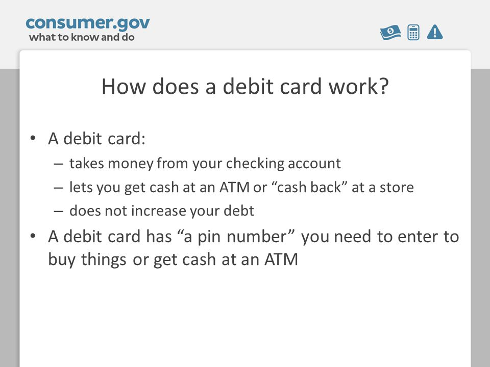 How does a debit card work.