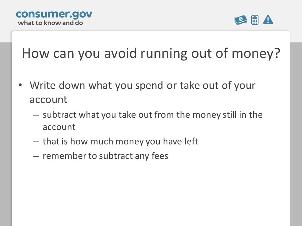 How can you avoid running out of money.