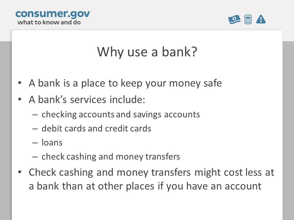 Why use a bank.