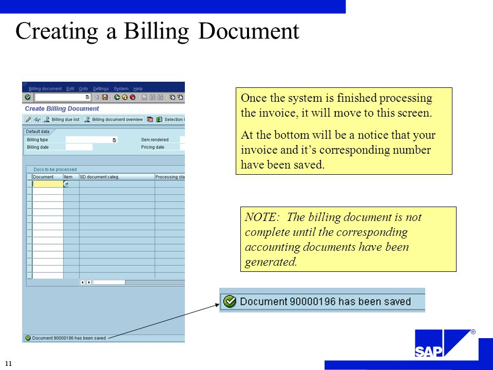Creating a Billing Document Once the system is finished processing the invoice, it will move to this screen.