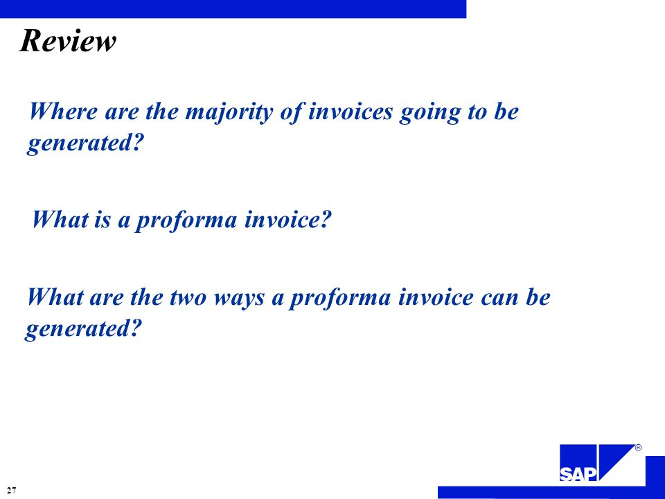 Review Where are the majority of invoices going to be generated.