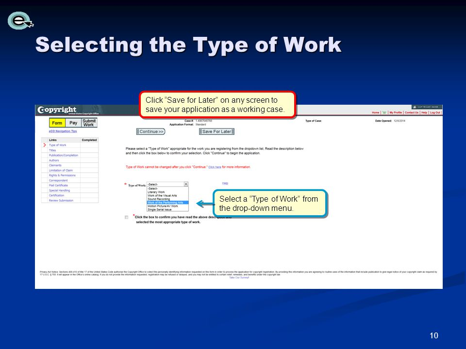 Selecting the Type of Work Select a Type of Work from the drop-down menu.