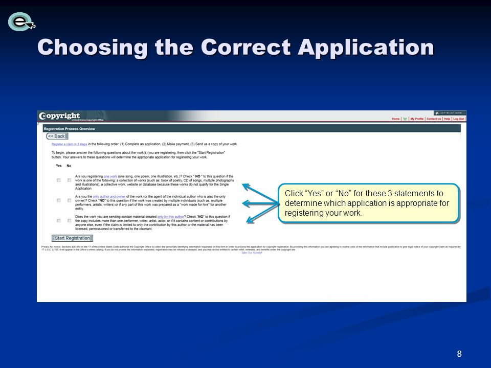 Choosing the Correct Application Click Yes or No for these 3 statements to determine which application is appropriate for registering your work.