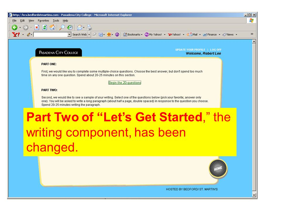 Part Two of Let's Get Started, the writing component, has been changed.