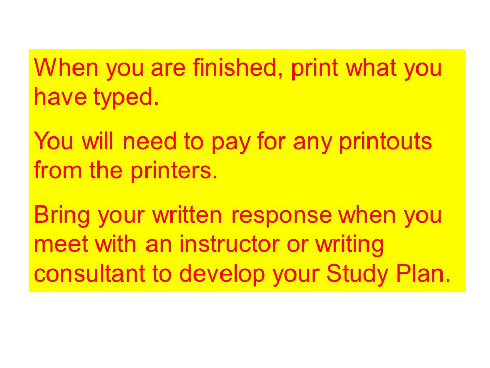 When you are finished, print what you have typed.