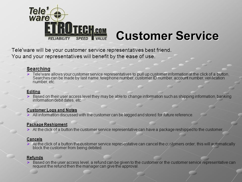 Customer Service Tele ware will be your customer service representatives best friend.