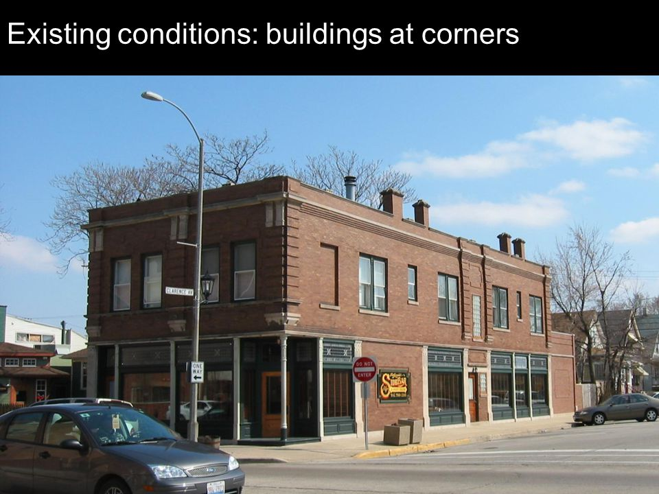 Existing conditions: buildings at corners