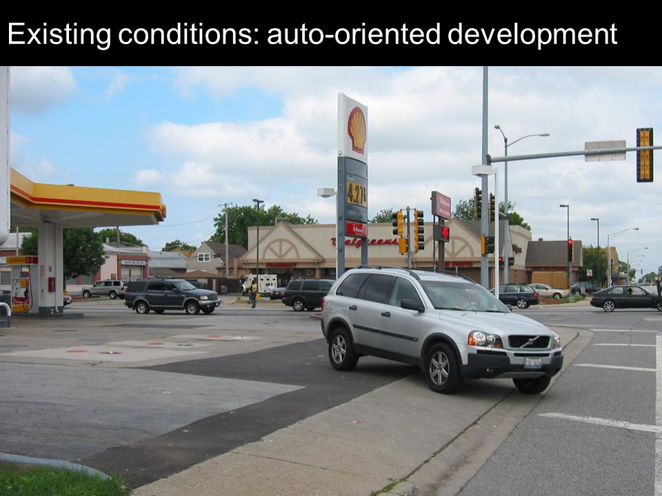 Existing conditions: auto-oriented development