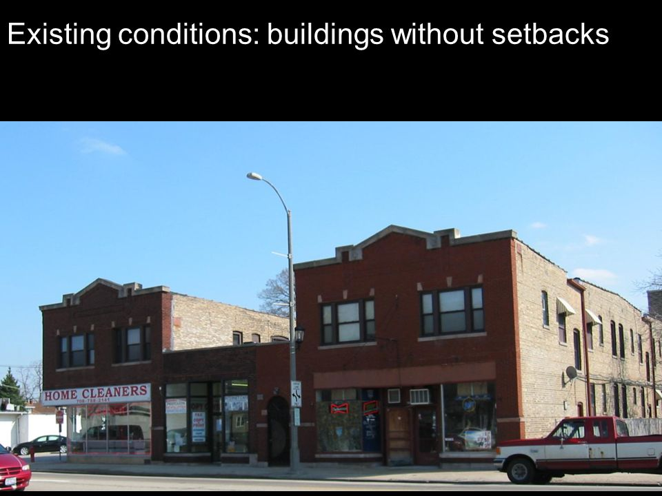 Existing conditions: buildings without setbacks