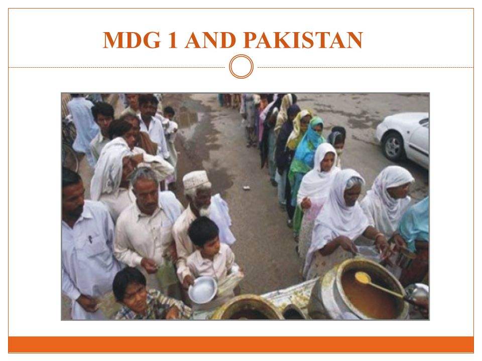 MDG 1 AND PAKISTAN