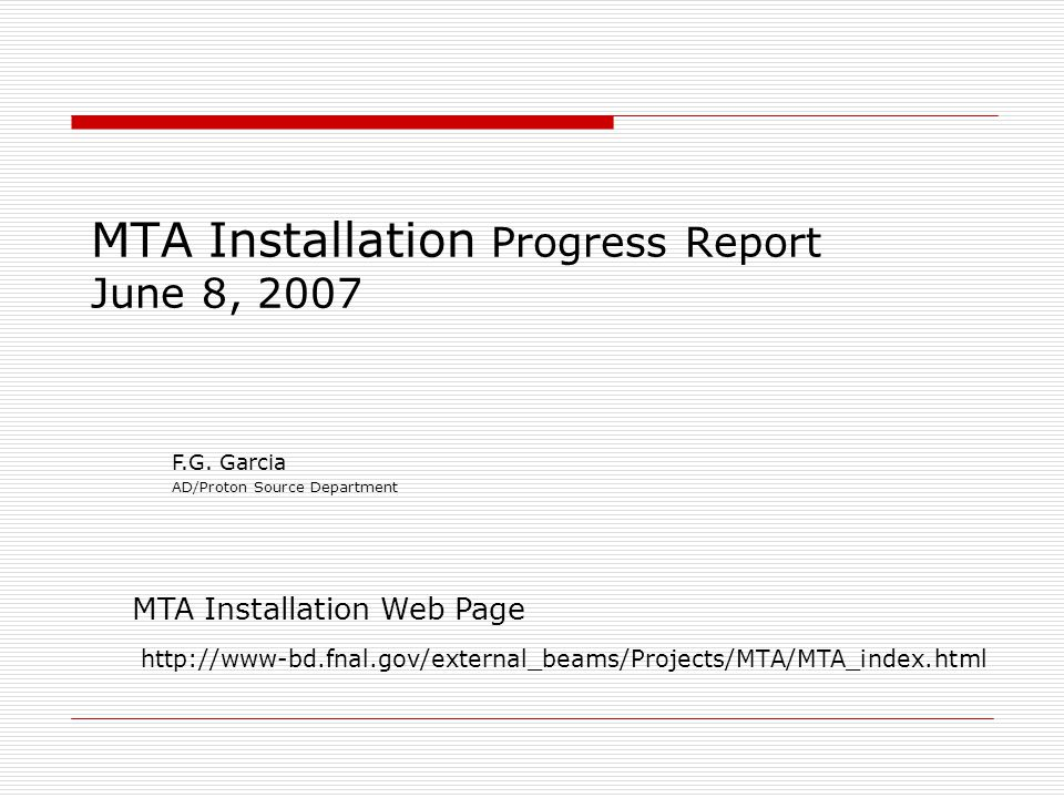 MTA Installation Progress Report June 8, MTA Installation Web Page F.G.