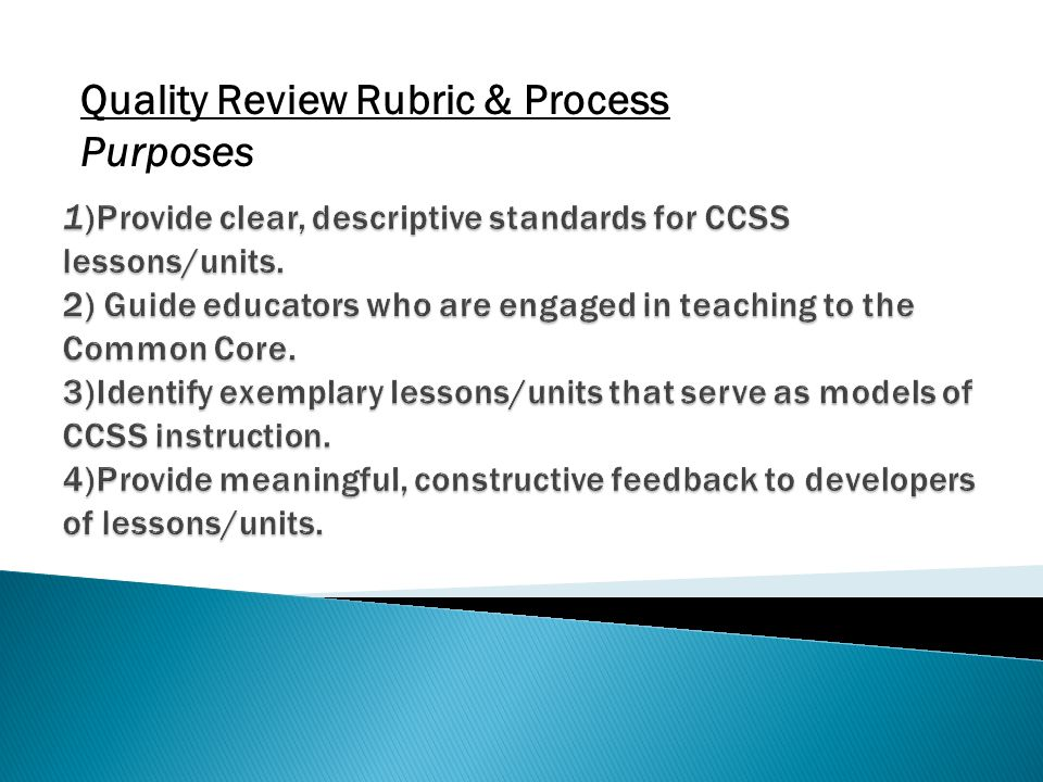 Quality Review Rubric & Process Purposes