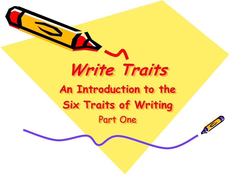 six traits of writing essay
