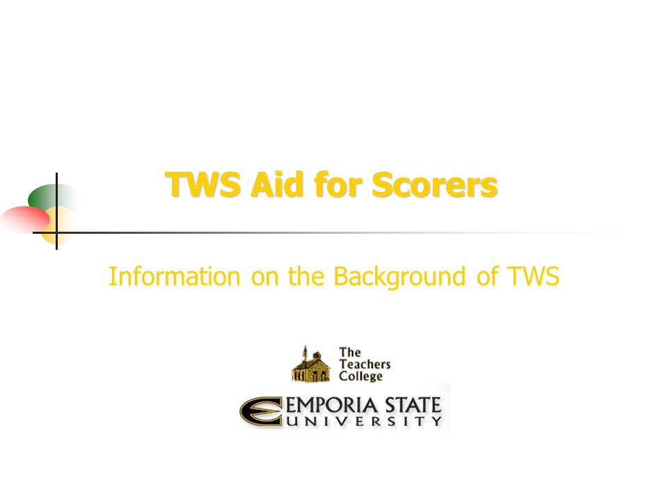 TWS Aid for Scorers Information on the Background of TWS