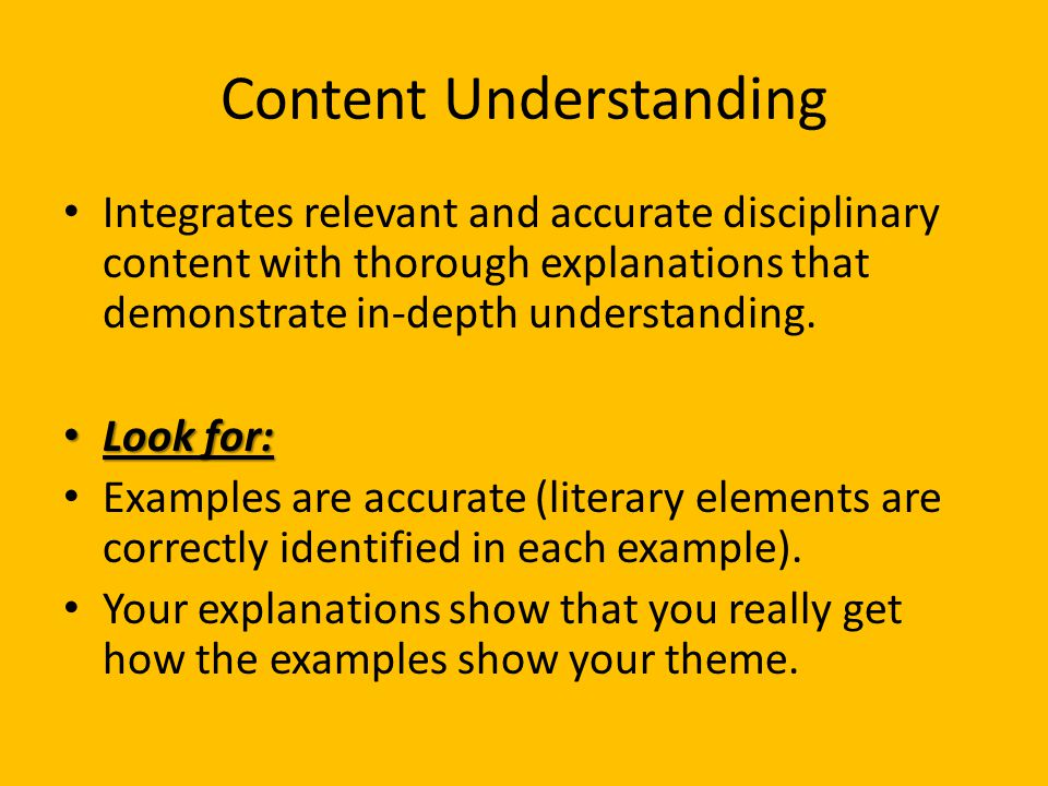 Content Understanding Integrates relevant and accurate disciplinary content with thorough explanations that demonstrate in-depth understanding.