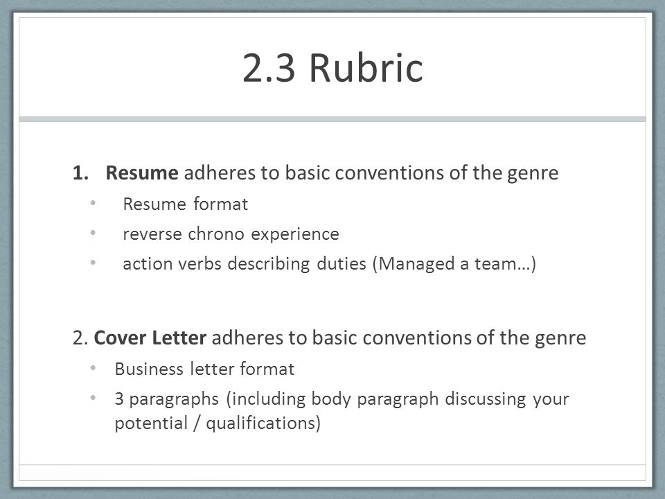 23 rubric 1resume adheres to basic conventions of the genre resume format reverse chrono