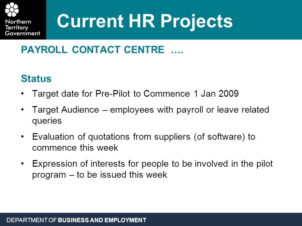 DEPARTMENT OF BUSINESS AND EMPLOYMENT PAYROLL CONTACT CENTRE ….