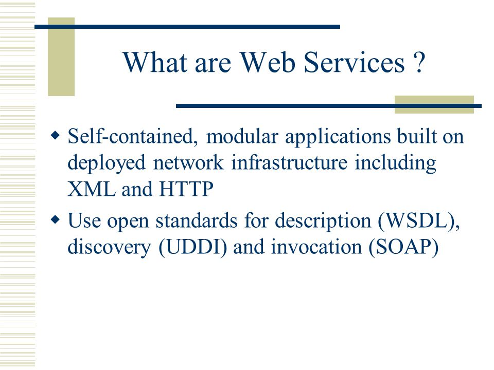 What are Web Services .