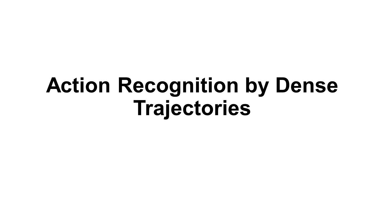 Action Recognition by Dense Trajectories