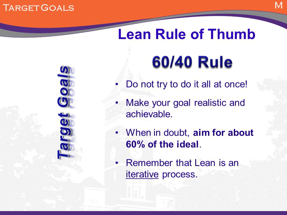 M Target Goals Lean Rule of Thumb