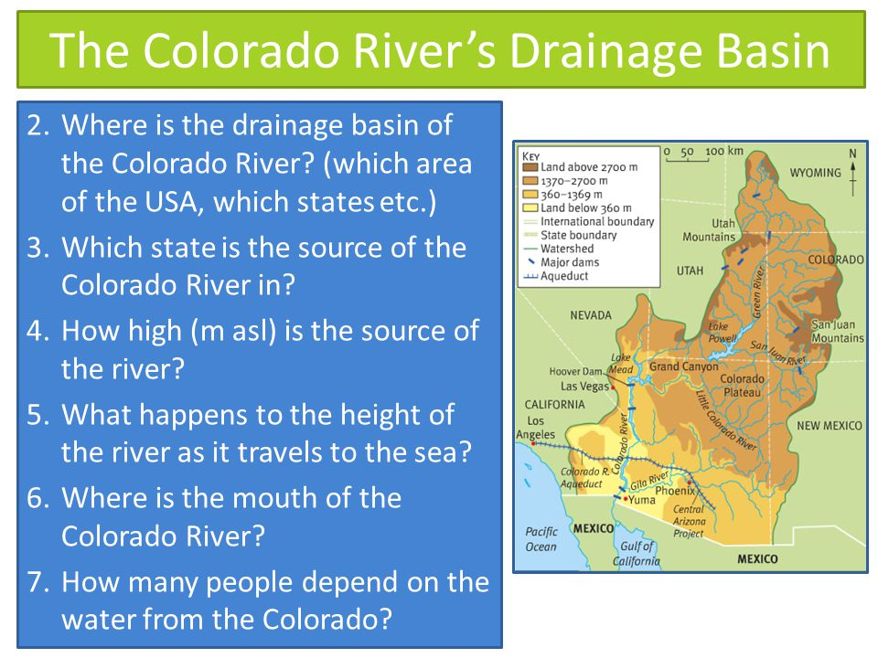 The Colorado River's Drainage Basin 2.Where is the drainage basin of the Colorado River.