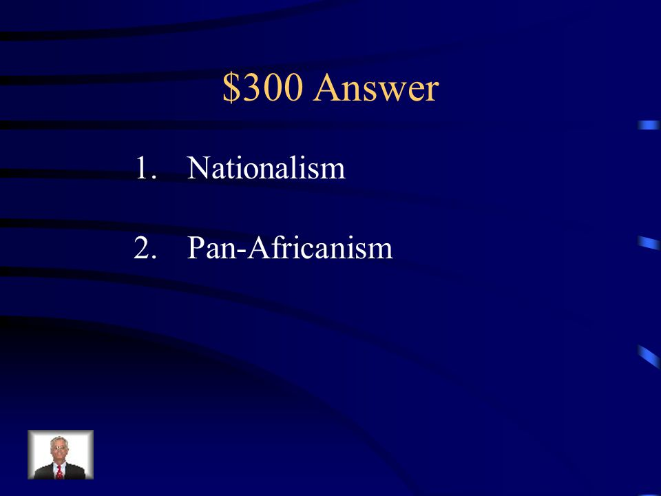 $300 Question from World Wars & Independence Your Text Here
